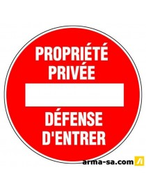 PICTO PROPRIETE PRIVE-DEFENSE ENTRER D:300MM  PictogrammesNOVAP
