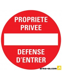 PICTOGRAMME 'PROPRIETE PRIVE-DEFENSE D'ENTRER' ╪30CM  PictogrammesPICK UP