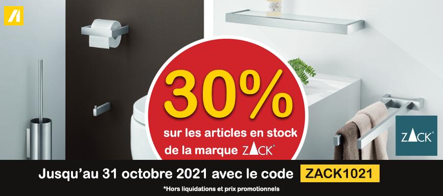 SANITAIRE 30% sur les articles en stock de la marque ZACK  jusqu'au 31 octobre