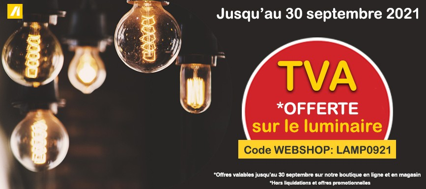 TVA offerte sur le luminaire jusqu'au 30 septembre